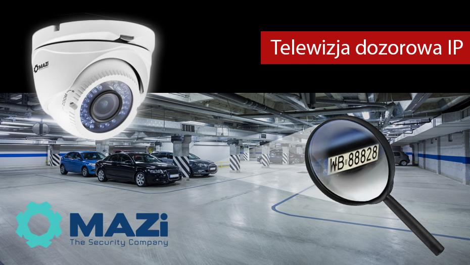 Telewizja dozorowa IP Mazi